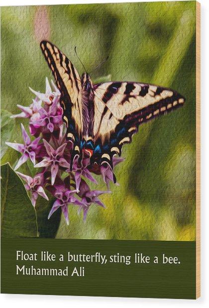 Float Like A Butterfly Wood Print