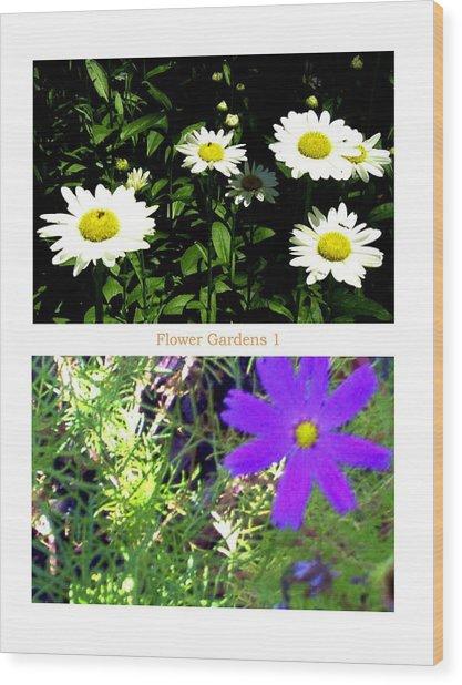 Flower Gardens A Wood Print