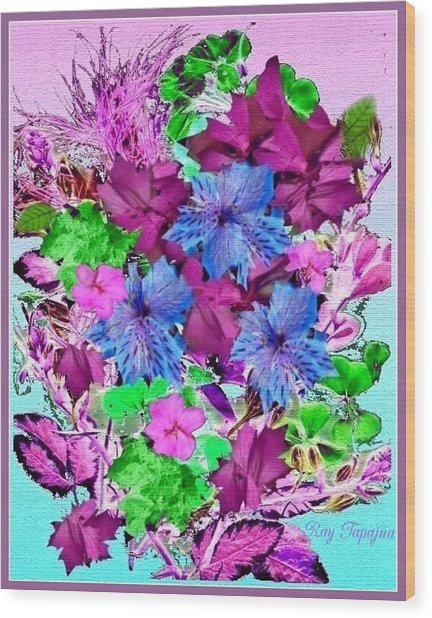 Flowers Designed Just For You Wood Print by Ray Tapajna