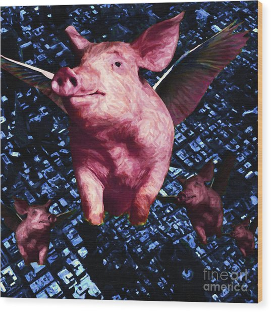 Flying Pigs Over San Francisco - Square Wood Print by Wingsdomain Art and Photography