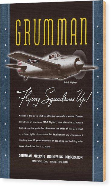 Grumman Flying Squadrons Up Wood Print