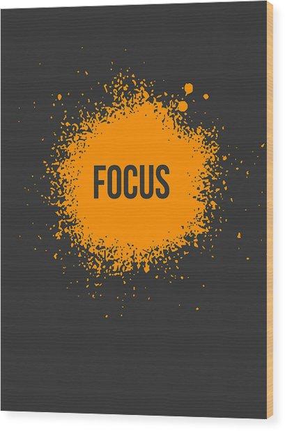 Focus Splatter Poster 3 Wood Print