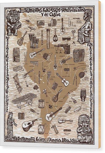 Folk Instruments Of Latin America Wood Print by Ricardo Levins Morales