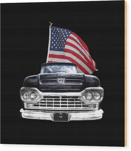 Ford F100 With U.s.flag On Black Wood Print