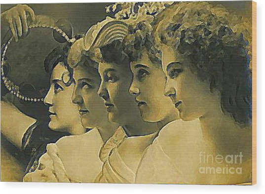 Four Edwardian Actresses In 1910 Wood Print by Dwight Goss