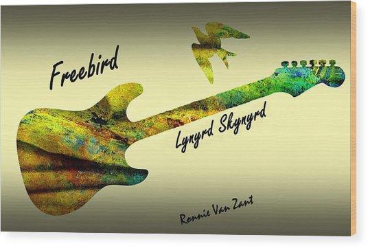 Freebird Lynyrd Skynyrd Ronnie Van Zant Wood Print