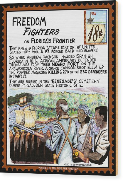 Freedom Fighters On Florida's Frontier Wood Print by Warren Clark