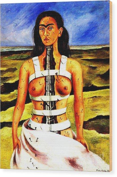 Frida Kahlo The Broken Column Wood Print