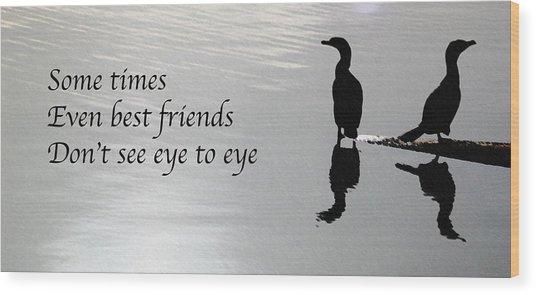 Friends Wood Print
