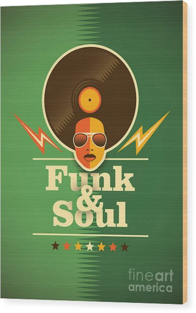 Funk And Soul Poster. Vector Wood Print