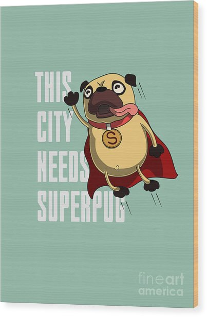 Funny Cartoon Character Pug Design For Wood Print
