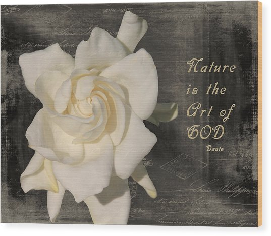 Gardenia And Quote Wood Print
