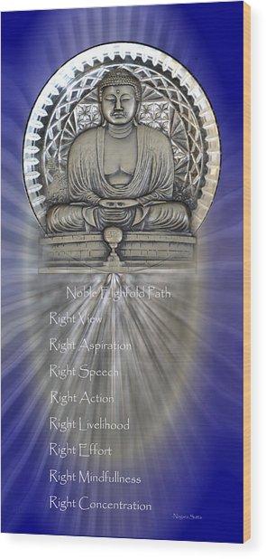 Gautama Buddha - The Noble Eightfold Path Wood Print