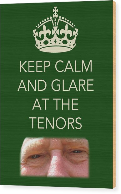 Glare At The Tenors Wood Print