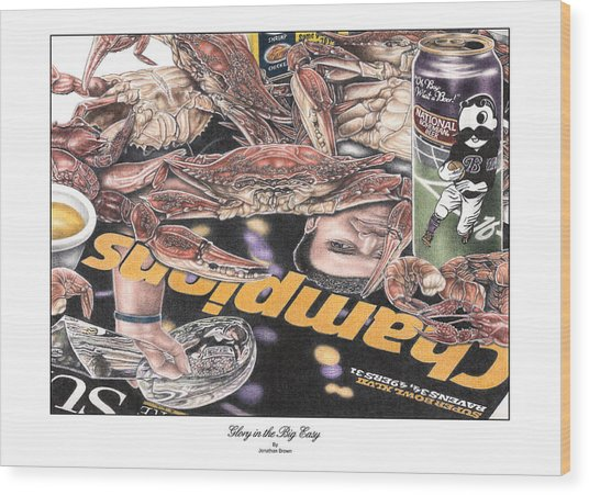 Glory In The Big Easy Wood Print by Jonathan W Brown