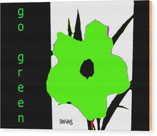 Go Green Wood Print