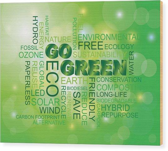 Go Green Word Cloud Green Background Wood Print