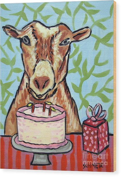 Goat's Birthday Wood Print by Jay  Schmetz