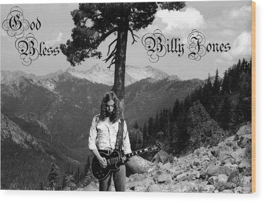 God Bless Billy Jones Wood Print