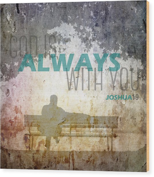God Is Always With You Photograph By Christian Quotes