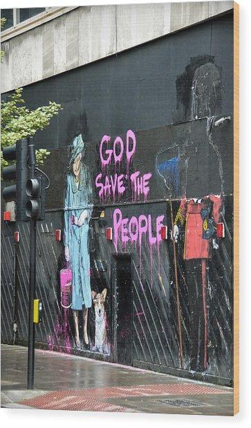 God Save The People Wood Print