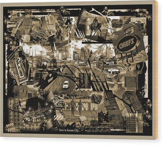 Goin' To Kansas City - Grunge Collage Wood Print