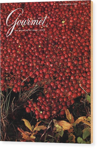 Gourmet Magazine Cover Featuring Cranberries Wood Print by Lans Christensen