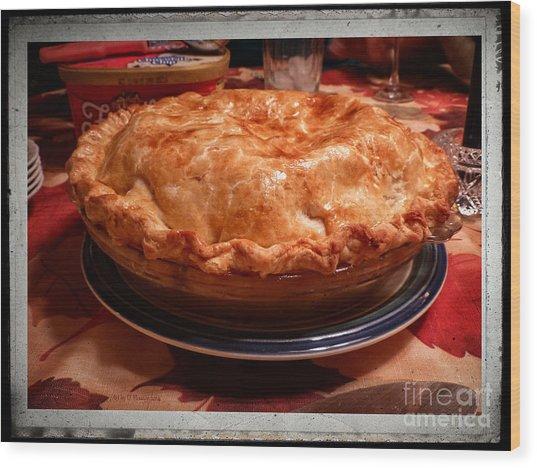 Grandma's Best Apple Pie Wood Print