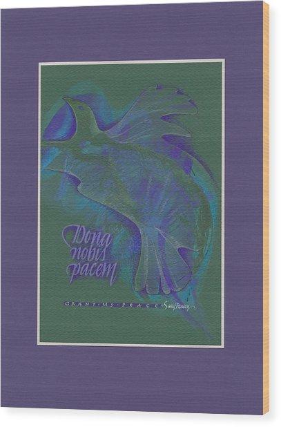 Grant Us Peace Wood Print