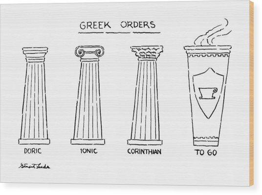 Greek Orders Wood Print