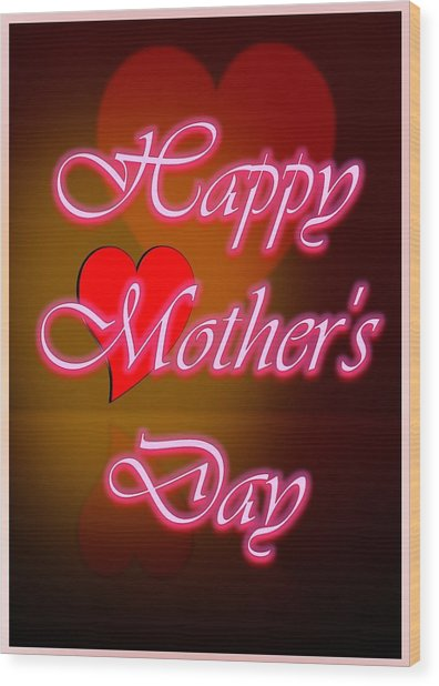 Greeting Card For Mothers 2 Wood Print