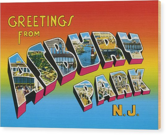 Greetings From Asbury Park Nj Wood Print