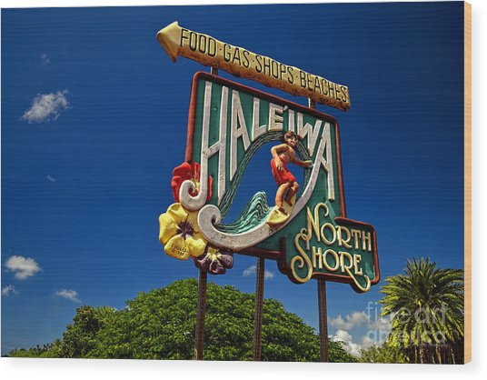 Haleiwa Sign On The North Shore Of Oahu Wood Print