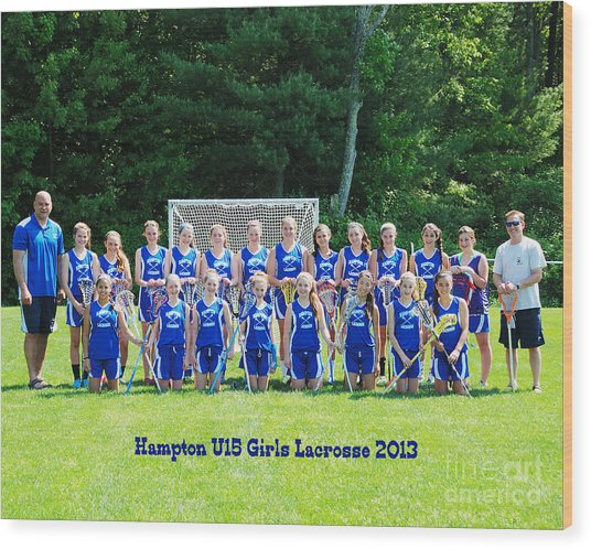 Hampton U15 Girls 2013 Wood Print