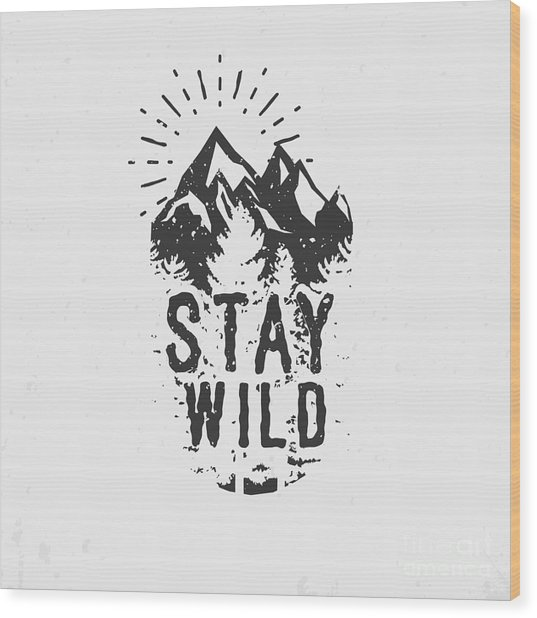 Hand Drawn Wilderness Quote, Outdoor Wood Print