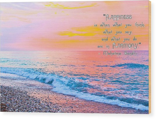 Happiness Quote Mahatma Gandhi  Wood Print