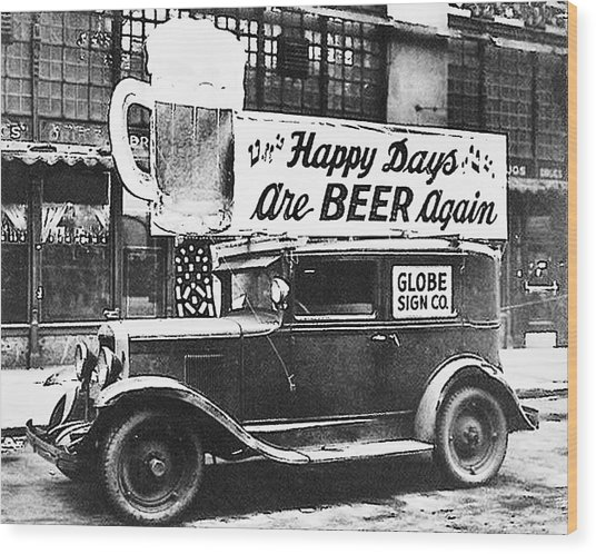 Happy Days Are Beer Again Wood Print