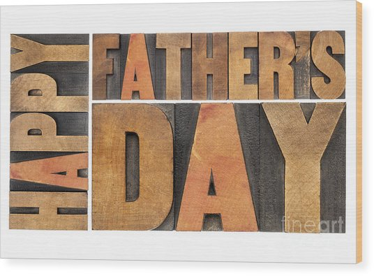 Happy Father Day Wood Print
