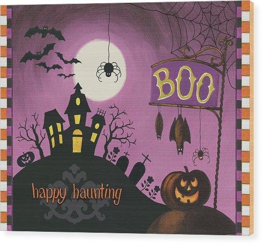 Happy Haunting Boo Wood Print