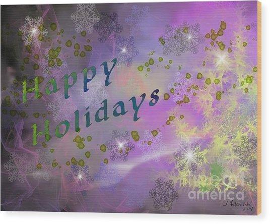 Happy Holidays Card Wood Print by Judy Filarecki