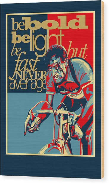 Hard As Nails Vintage Cycling Poster Wood Print