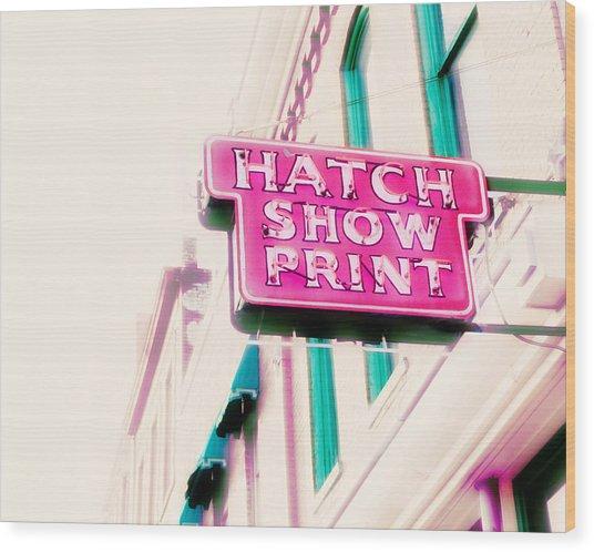 Hatch Show Print Wood Print