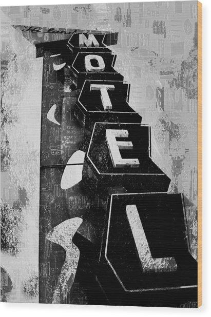 Hi-lander Motel Variation Black And White Wood Print by Gail Lawnicki