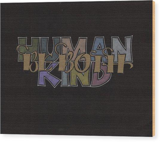Highway Wisdom Wood Print