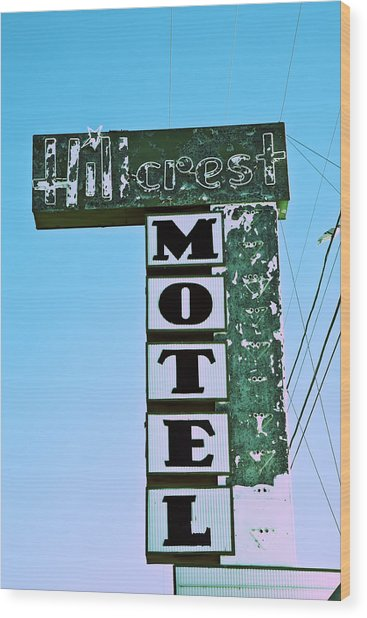 Wood Print featuring the photograph Hillcrest Motel by Gigi Ebert