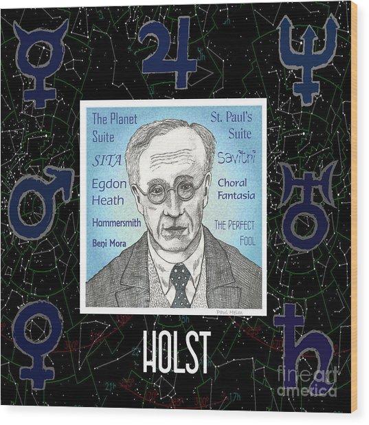 Holst Wood Print by Paul Helm