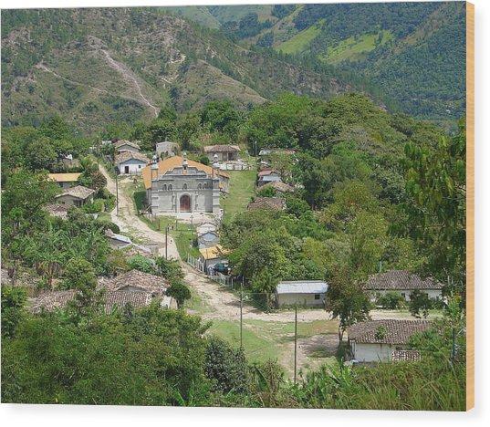 Honduras Mountain Village Wood Print