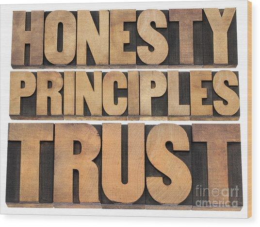 Honesty Principles And Trust Wood Print