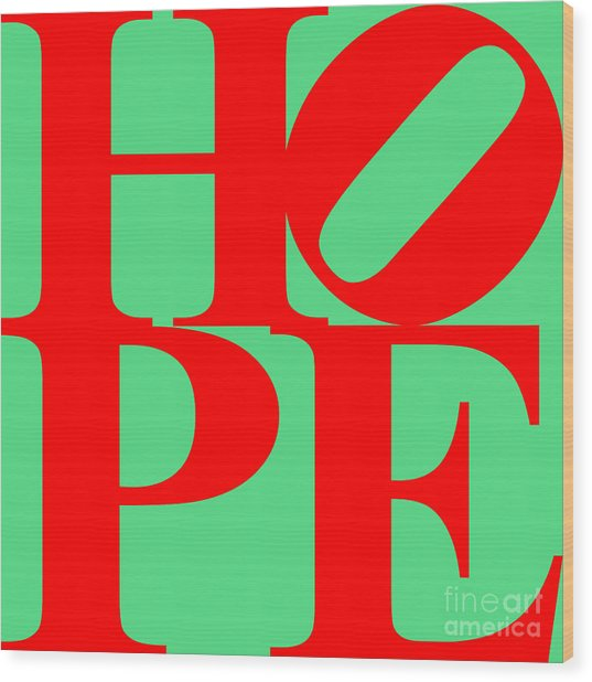 Hope 20130710 Red Green Wood Print by Wingsdomain Art and Photography