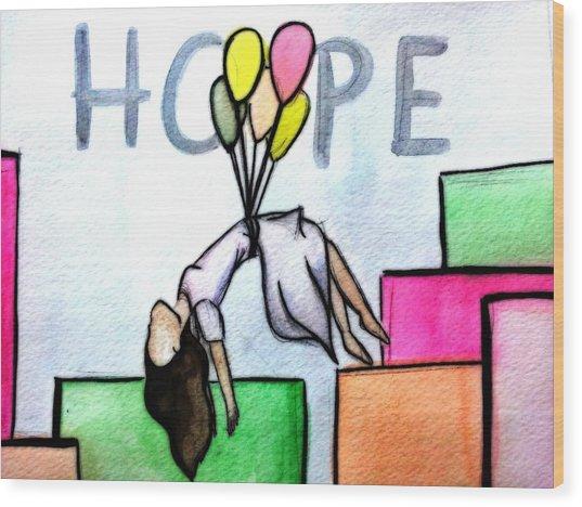 Hope Afloat  Wood Print by Kiara Reynolds